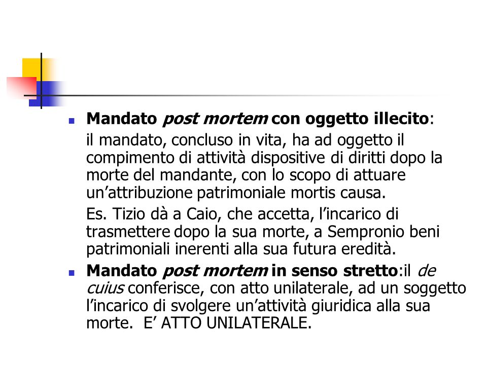 Mandato post mortem con oggetto illecito: