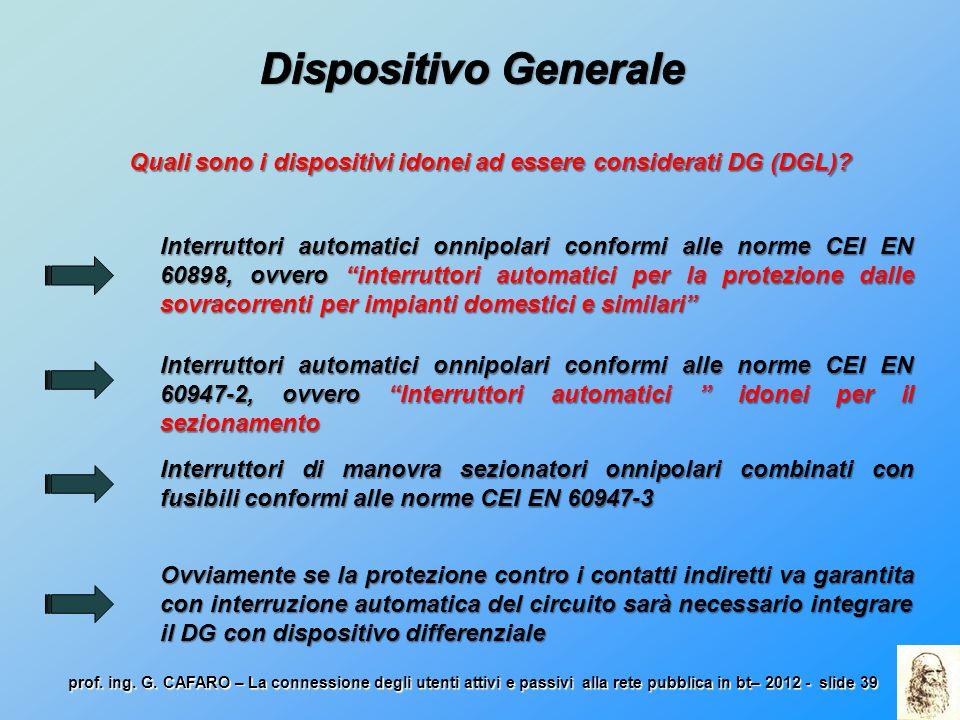 Quali sono i dispositivi idonei ad essere considerati DG (DGL)