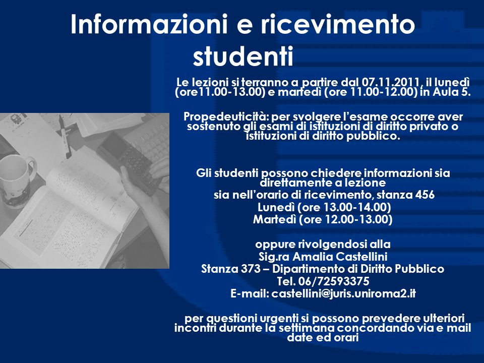 Informazioni e ricevimento studenti