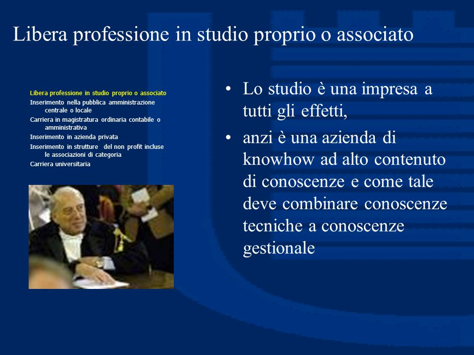 Libera professione in studio proprio o associato
