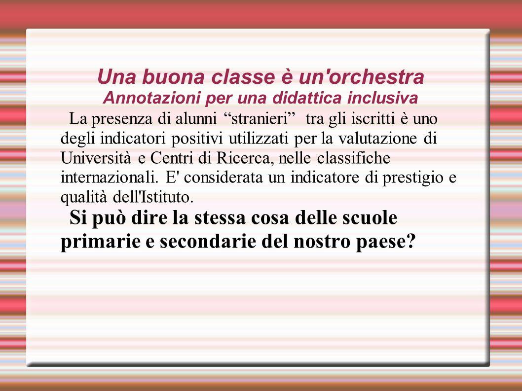 Una buona classe è un orchestra Annotazioni per una didattica inclusiva