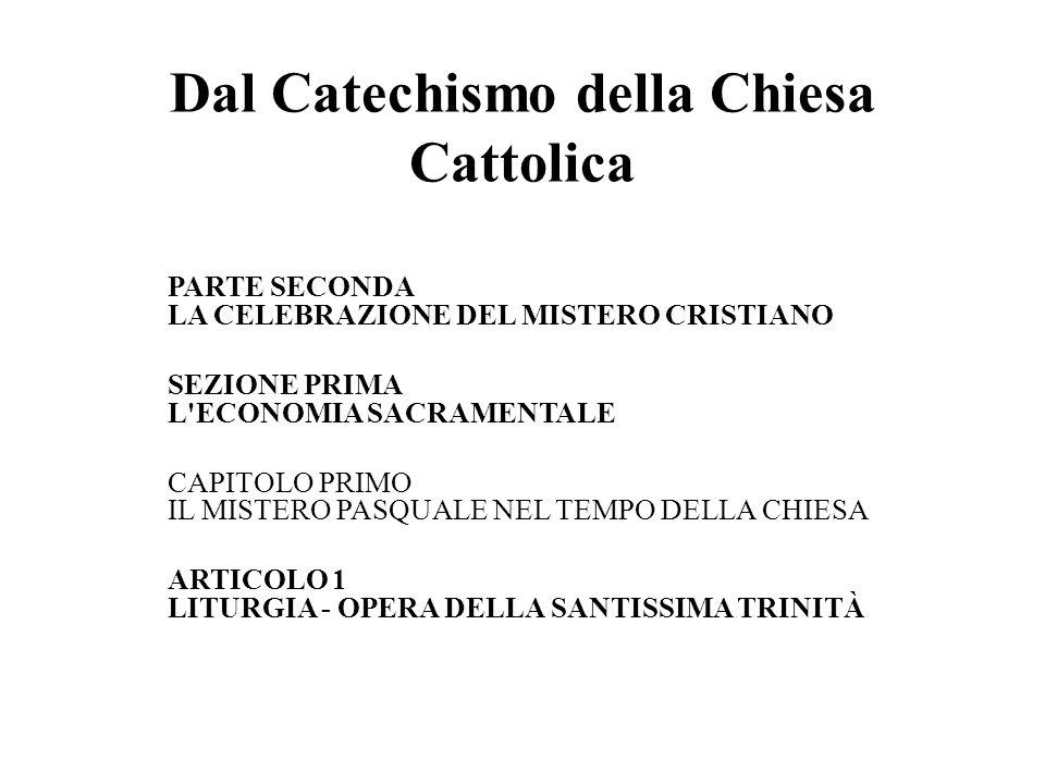 Dal Catechismo della Chiesa Cattolica