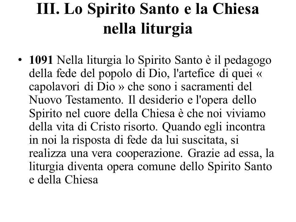 III. Lo Spirito Santo e la Chiesa nella liturgia
