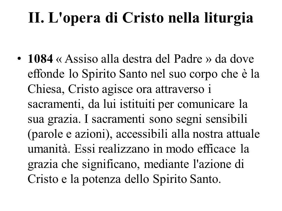 II. L opera di Cristo nella liturgia