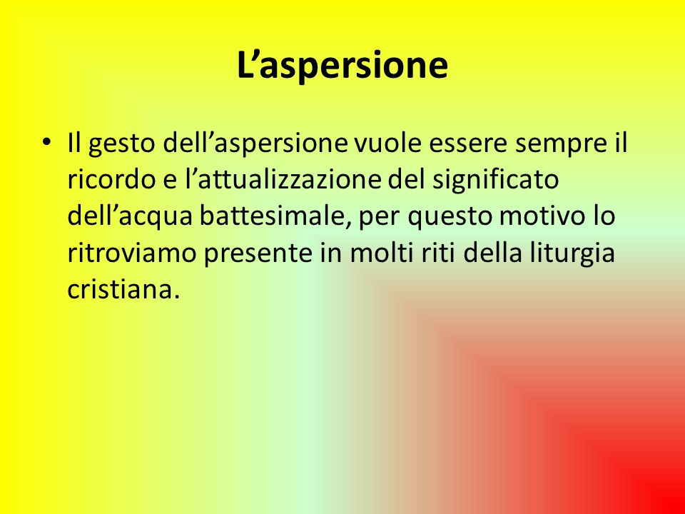 L'aspersione