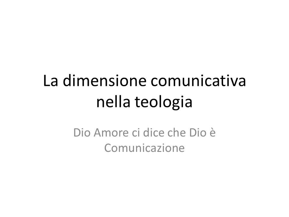 La dimensione comunicativa nella teologia