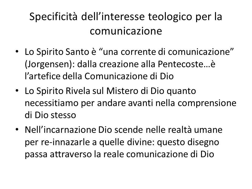 Specificità dell'interesse teologico per la comunicazione