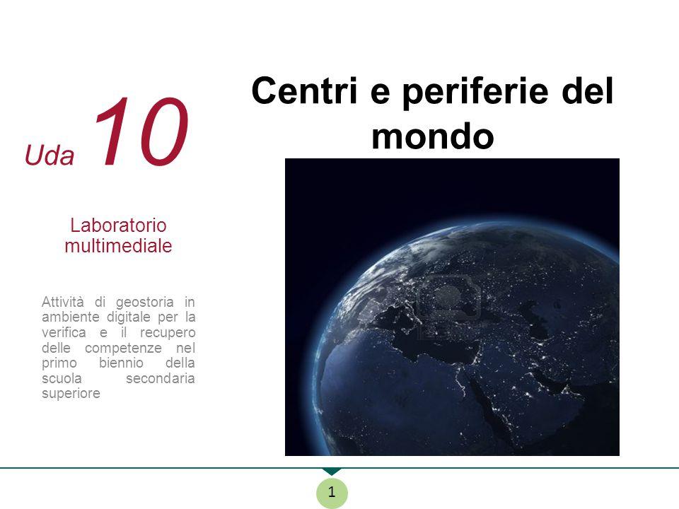 Centri e periferie del mondo