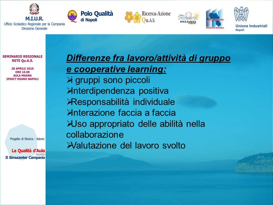 Differenze fra lavoro/attività di gruppo e cooperative learning: