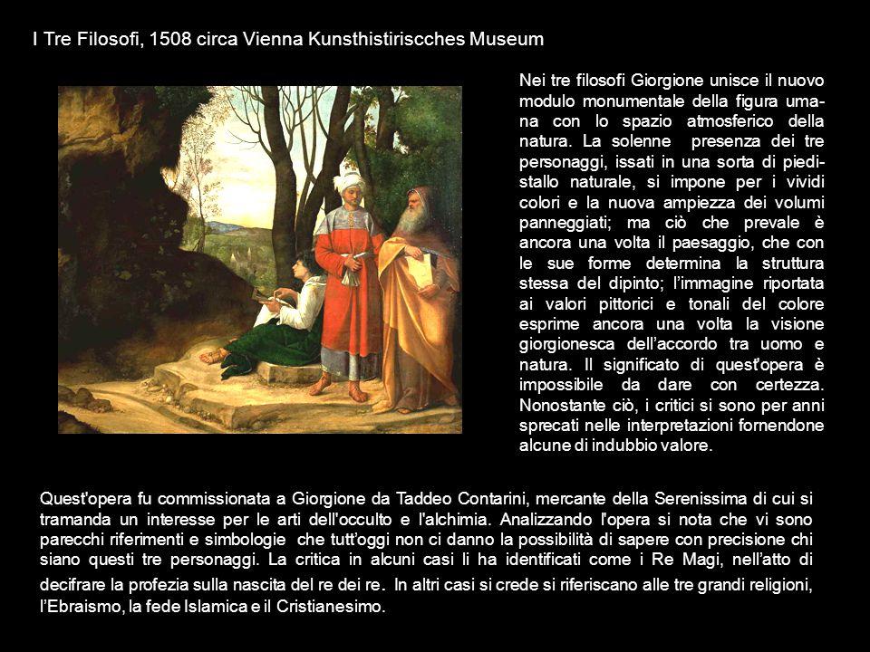 I Tre Filosofi, 1508 circa Vienna Kunsthistiriscches Museum