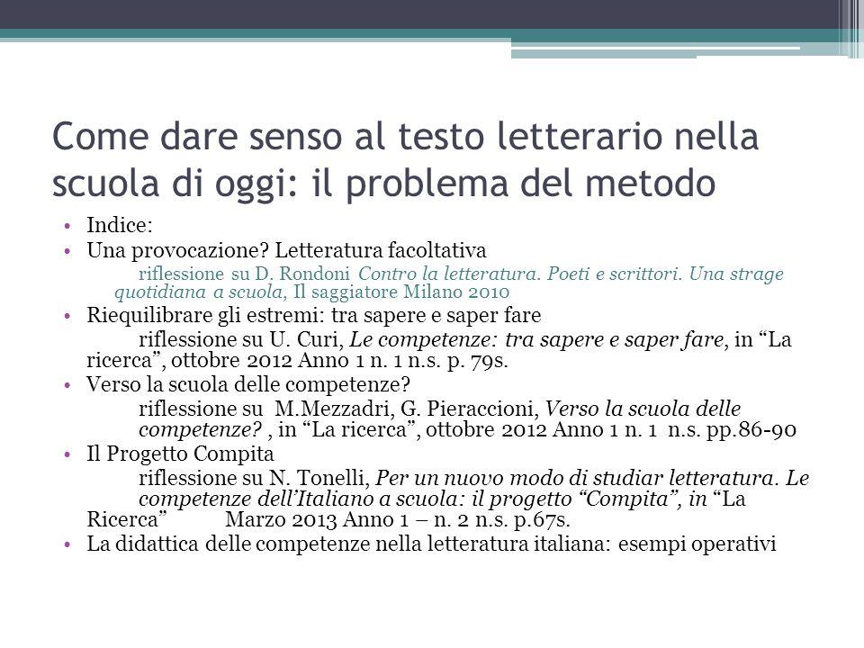 Come dare senso al testo letterario nella scuola di oggi: il problema del metodo