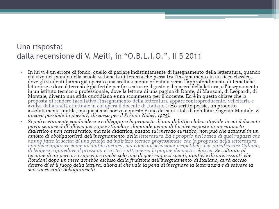Una risposta: dalla recensione di V. Meili, in O.B.L.I.O. , II 5 2011
