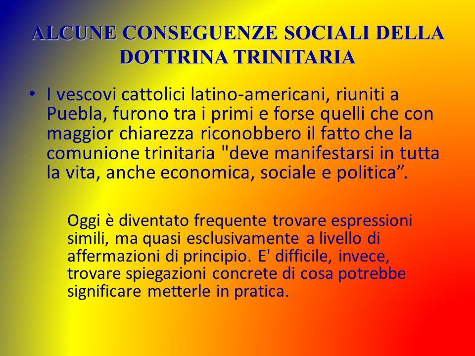 ALCUNE CONSEGUENZE SOCIALI DELLA DOTTRINA TRINITARIA