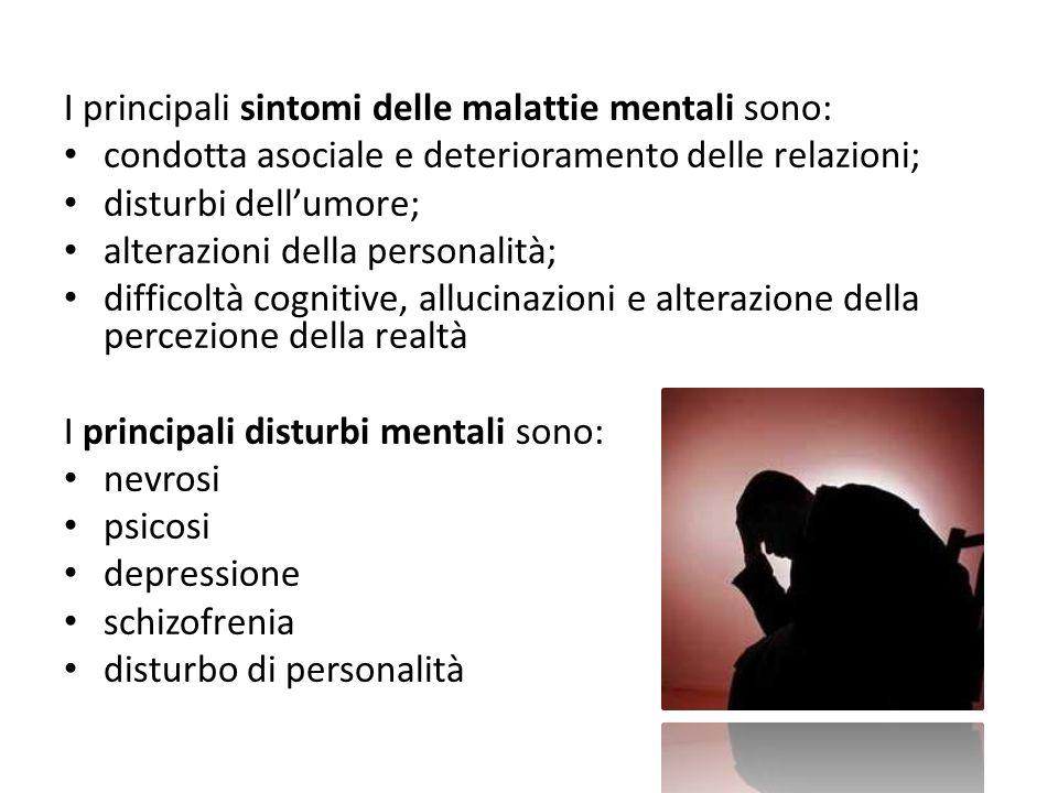 I principali sintomi delle malattie mentali sono: