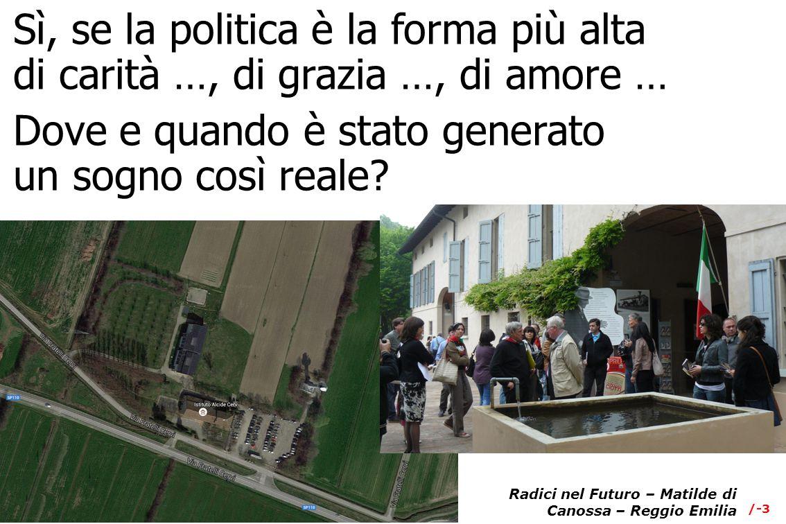 Radici nel Futuro – Matilde di Canossa – Reggio Emilia