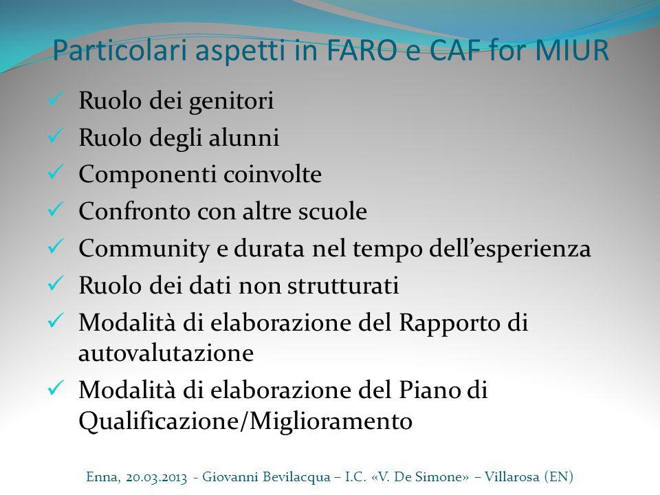 Particolari aspetti in FARO e CAF for MIUR