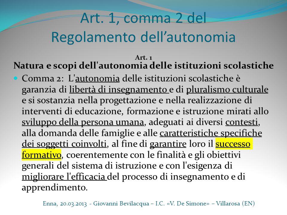 Art. 1, comma 2 del Regolamento dell'autonomia
