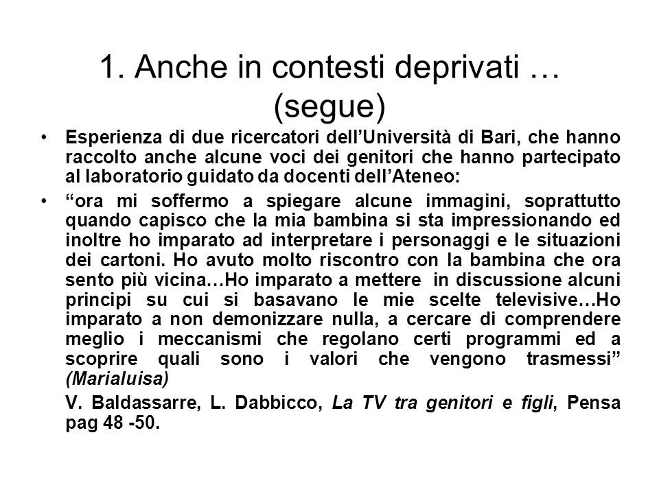 1. Anche in contesti deprivati … (segue)