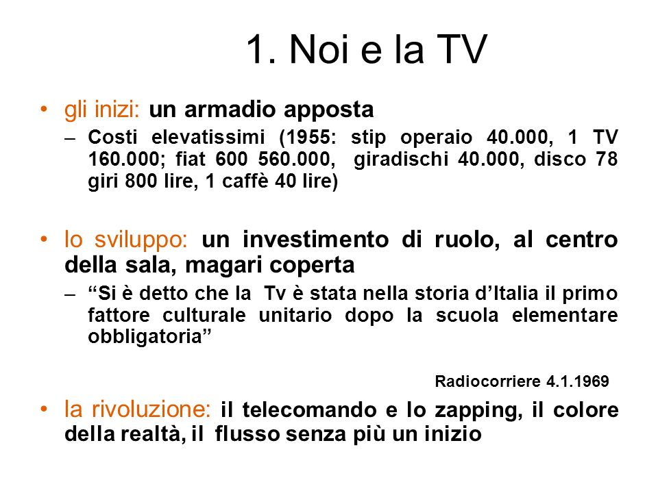1. Noi e la TV gli inizi: un armadio apposta