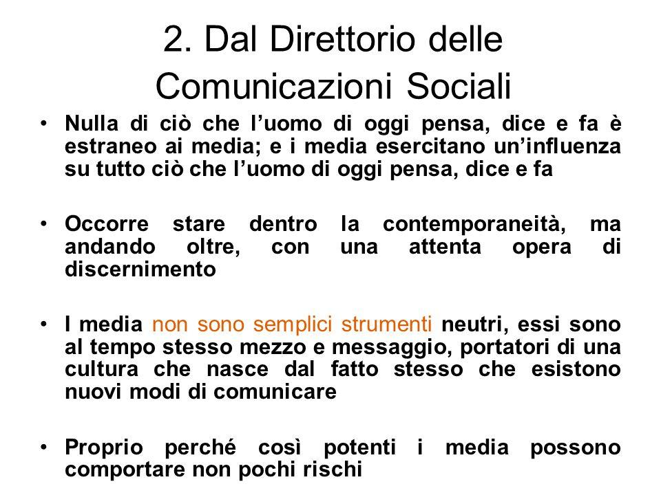 2. Dal Direttorio delle Comunicazioni Sociali