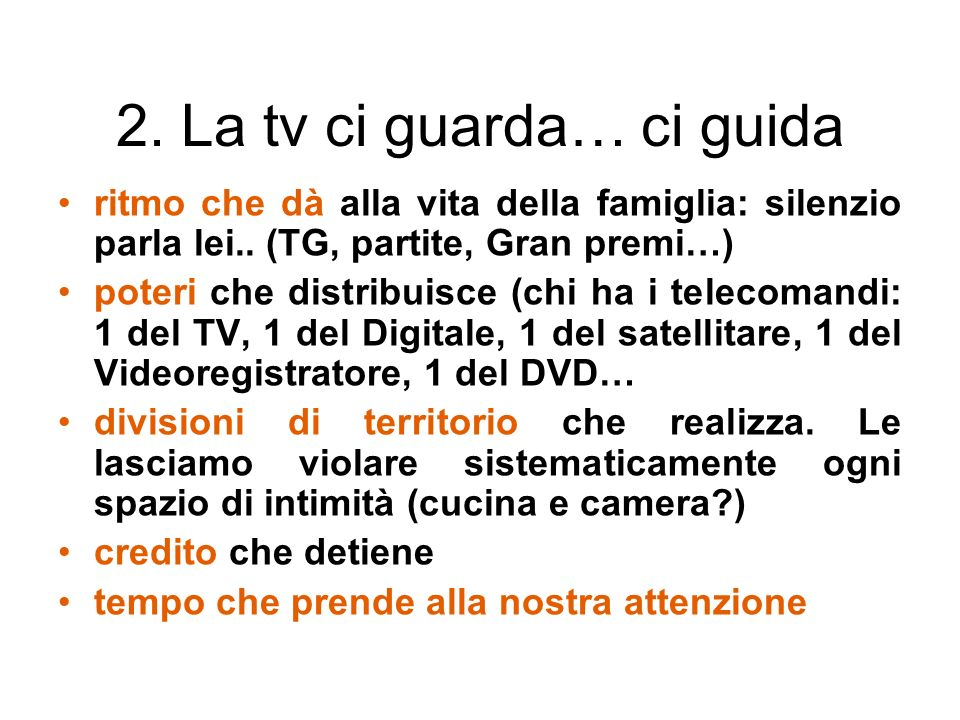 2. La tv ci guarda… ci guida