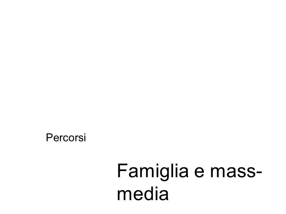 Percorsi Famiglia e mass-media