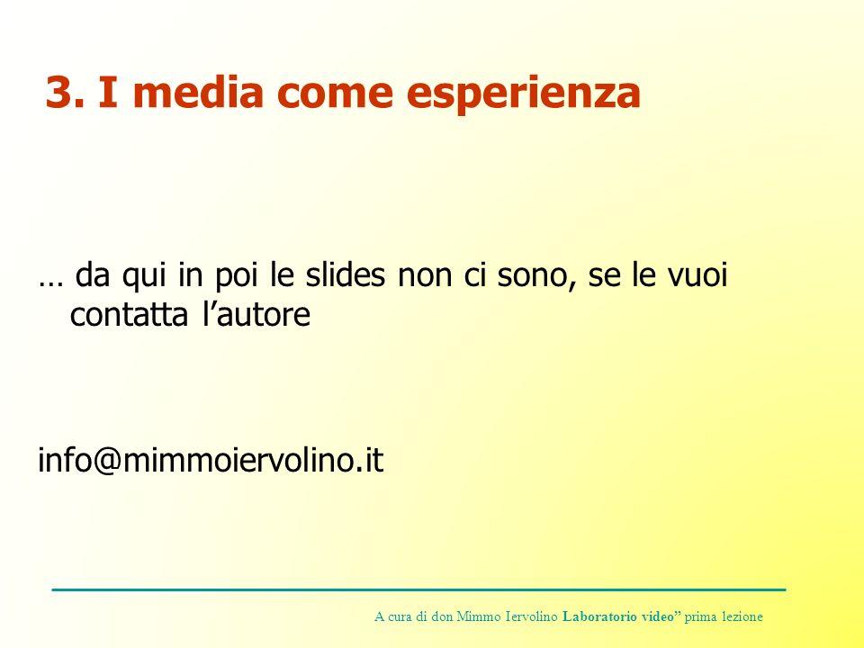 3. I media come esperienza