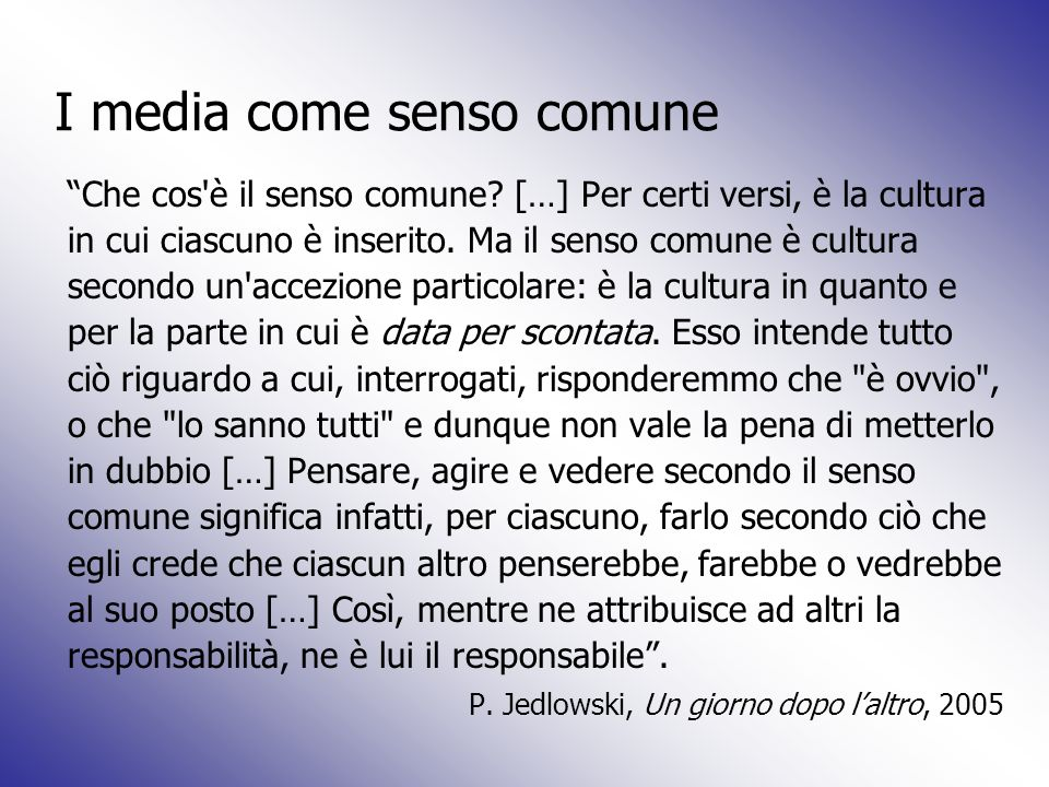 I media come senso comune