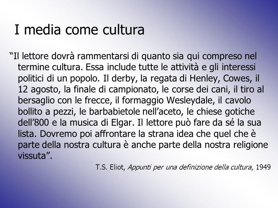 I media come cultura