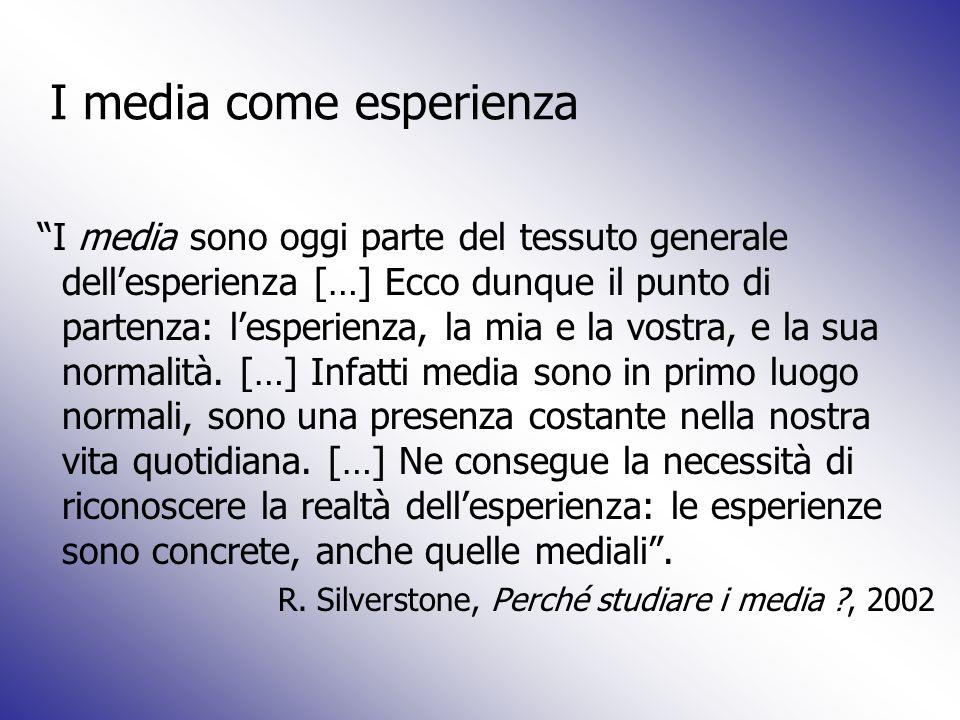 I media come esperienza