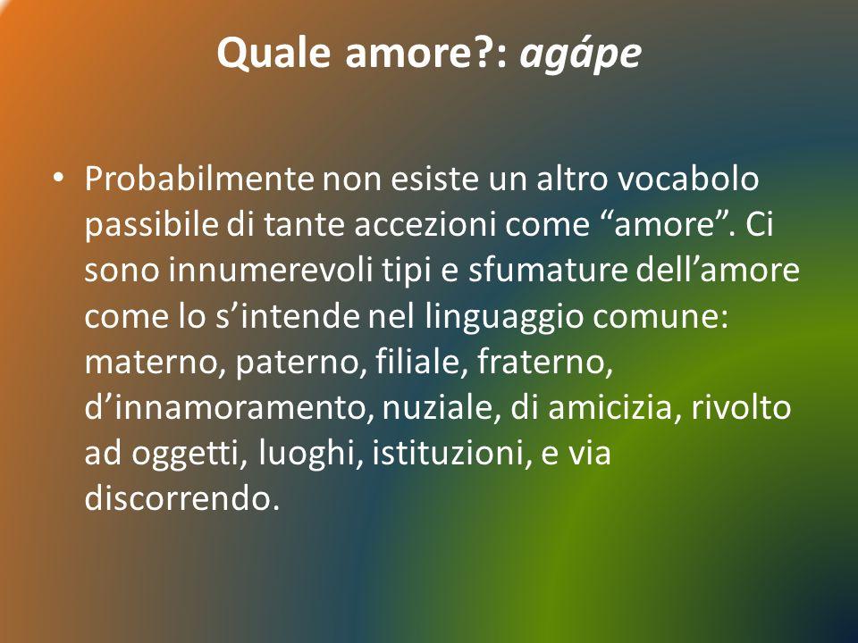 Quale amore : agápe