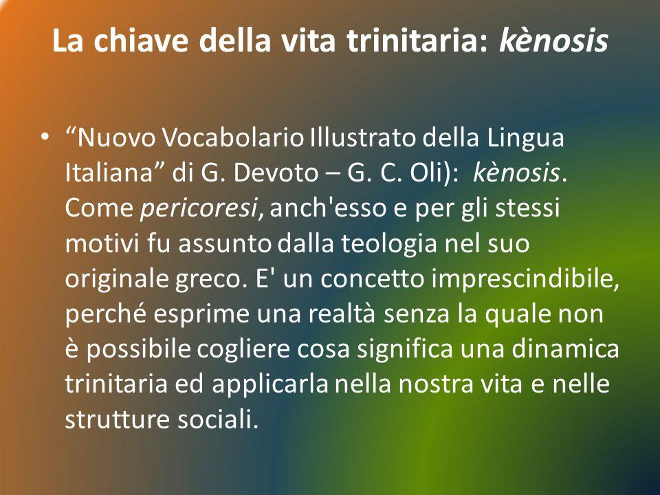 La chiave della vita trinitaria: kènosis