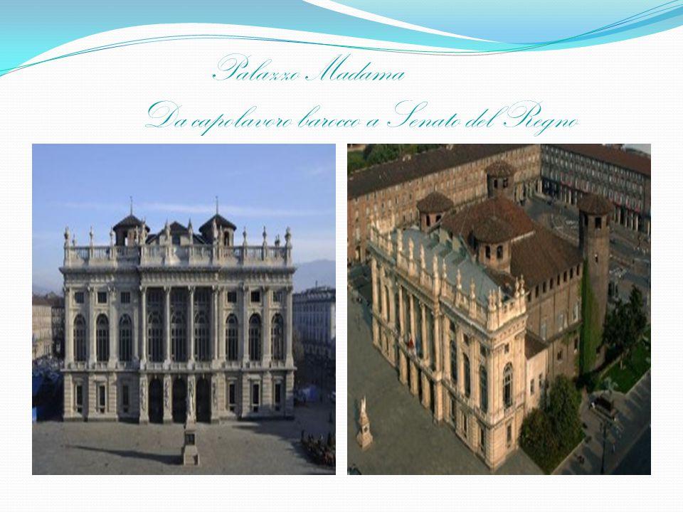 Palazzo Madama Da capolavoro barocco a Senato del Regno
