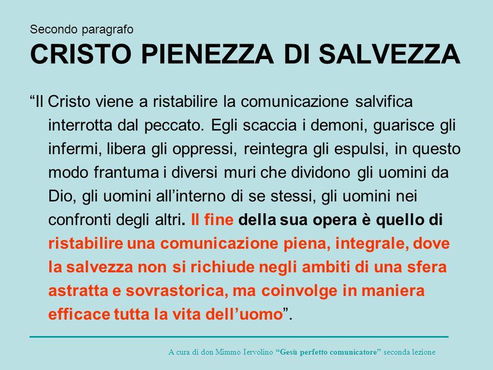 Secondo paragrafo CRISTO PIENEZZA DI SALVEZZA