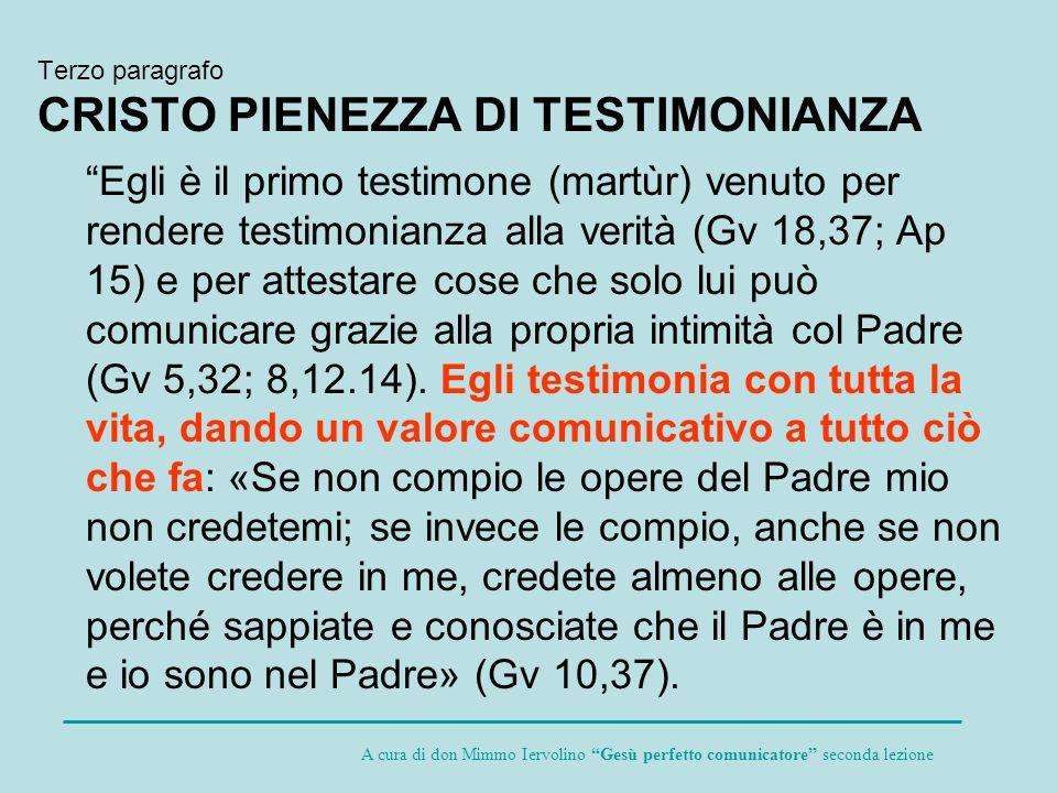 Terzo paragrafo CRISTO PIENEZZA DI TESTIMONIANZA