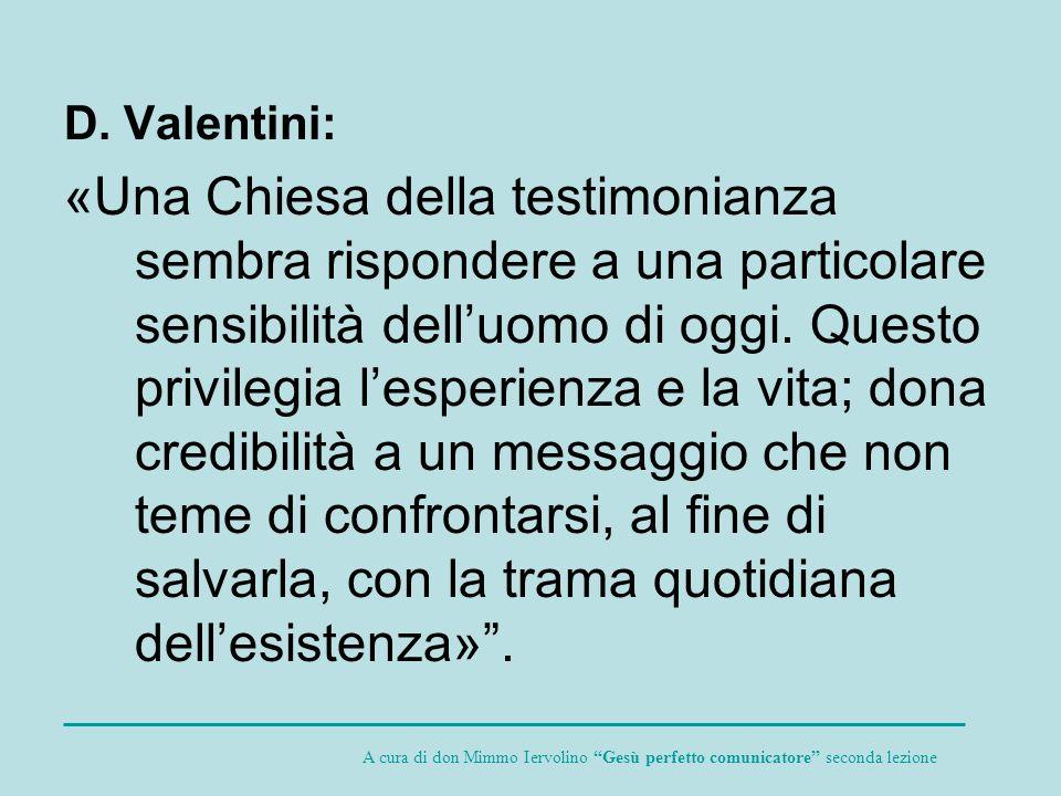 D. Valentini: