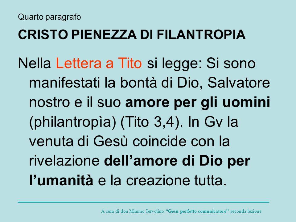 Quarto paragrafo CRISTO PIENEZZA DI FILANTROPIA