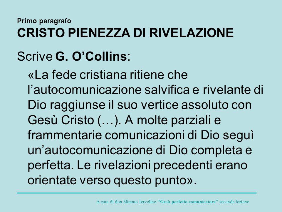 Primo paragrafo CRISTO PIENEZZA DI RIVELAZIONE