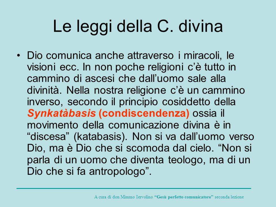 Le leggi della C. divina