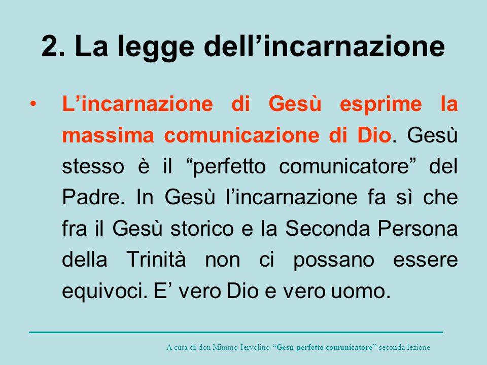 2. La legge dell'incarnazione