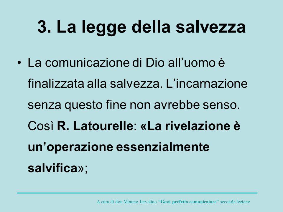 3. La legge della salvezza