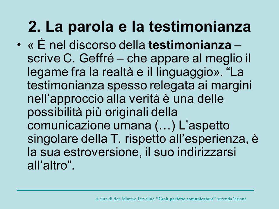 2. La parola e la testimonianza