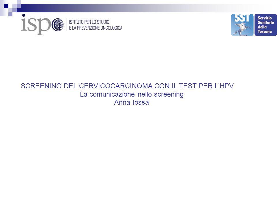 SCREENING DEL CERVICOCARCINOMA CON IL TEST PER L'HPV