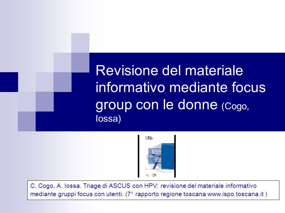 Revisione del materiale informativo mediante focus group con le donne (Cogo, Iossa)