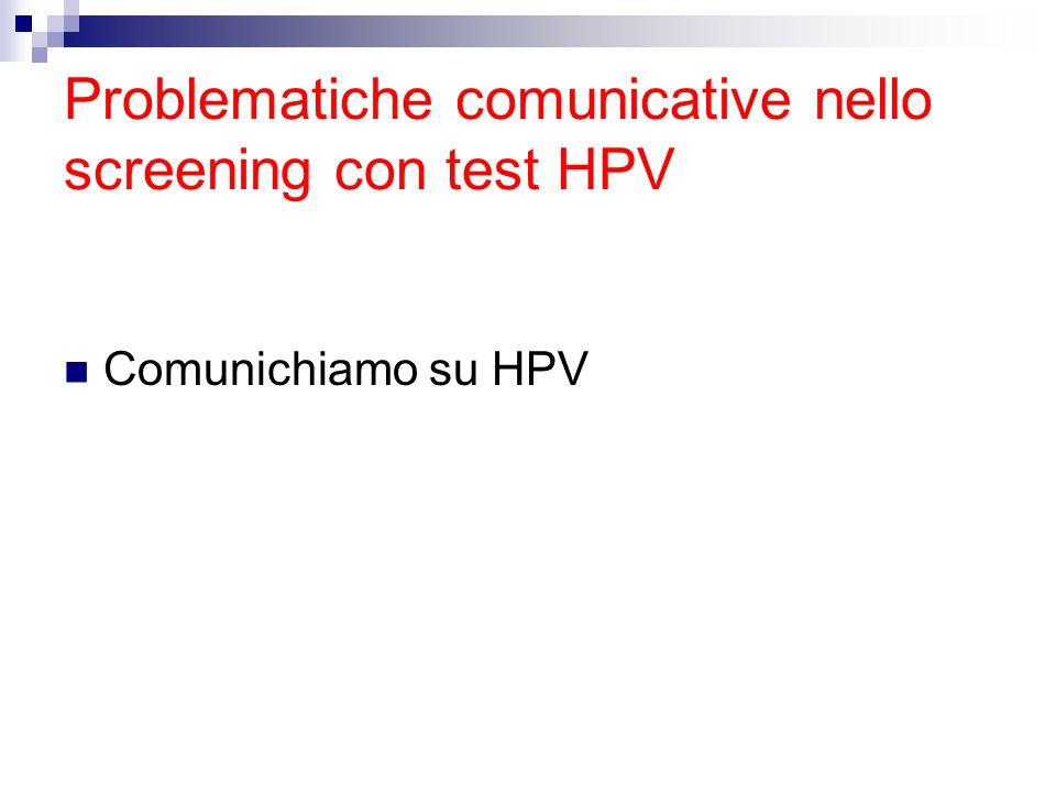 Problematiche comunicative nello screening con test HPV