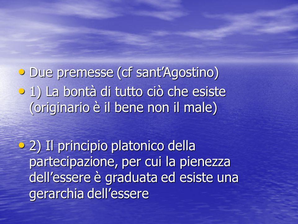 Due premesse (cf sant'Agostino)