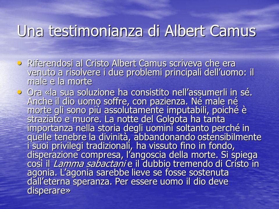 Una testimonianza di Albert Camus