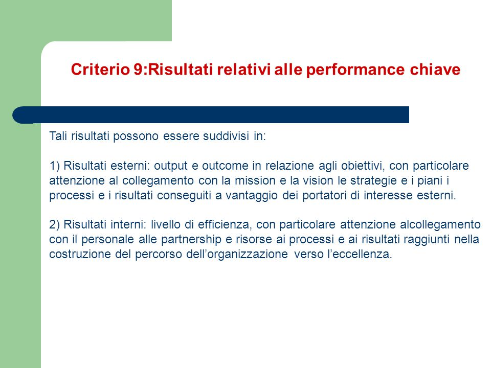Criterio 9:Risultati relativi alle performance chiave