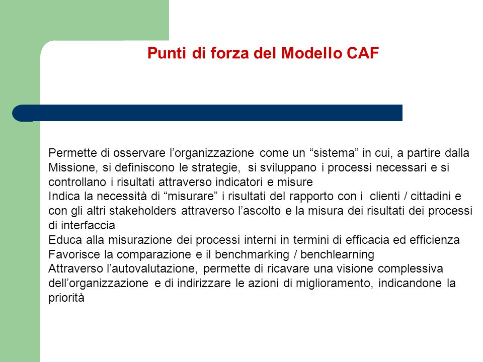 Punti di forza del Modello CAF