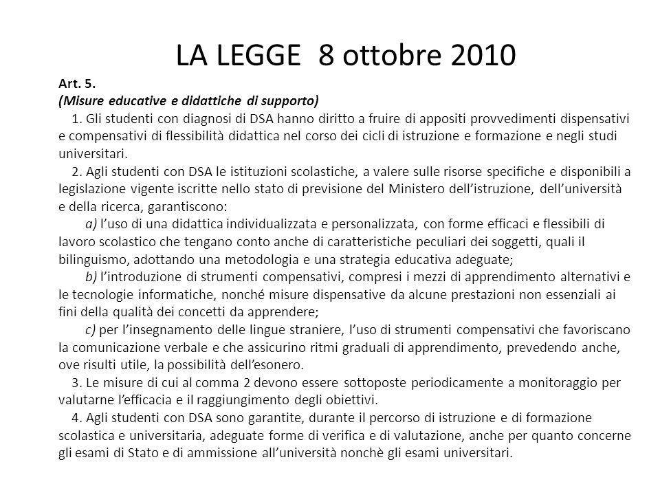 LA LEGGE 8 ottobre 2010 Art. 5. (Misure educative e didattiche di supporto)